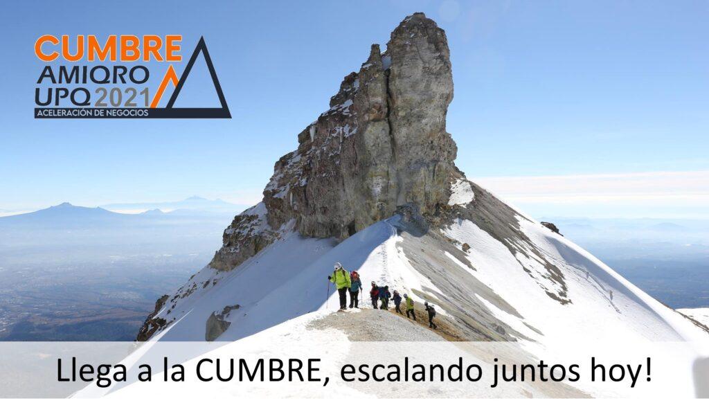 Cumbre Amiqro UPQ escalando juntos hoy